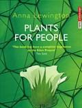 Plants For People   Anna Lewington  