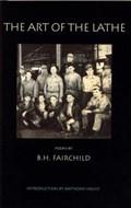 The Art of the Lathe   B. H. Fairchild  