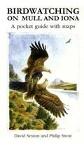 Birdwatching on Mull and Iona   David Sexton  