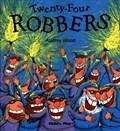Twenty-Four Robbers | Audrey Wood |