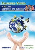 Revision Guide to A2 Level Economics and Business | Alan Hewison |