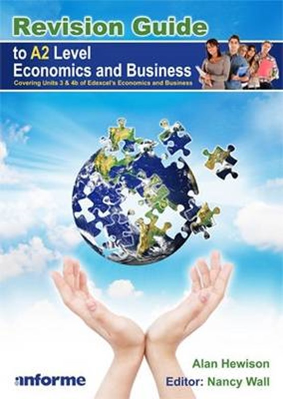 Revision Guide to A2 Level Economics and Business