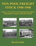 Non-Pool Freight Stock 1948-1968   David Larkin  