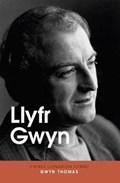 Llyfr Gwyn | Gwyn Thomas |