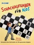 Schachaufgaben Fur Kids | Murray Chandler |