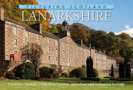 Lanarkshire: Picturing Scotland