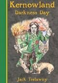 Kernowland 2 Darkness Day   Jack Trelawny  