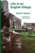 Life in an English Village   Maud F Davies  
