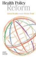 Health Policy Reform | John Lister |