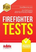 Firefighter Tests: Sample Test Questions for the National Firefighter Selection Tests   Richard McMunn  