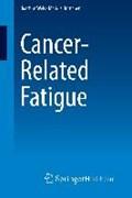 Cancer-Related Fatigue | Joachim Weis ; Markus Horneber |
