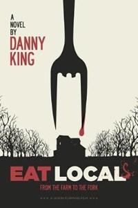 Eat Local | Danny King |