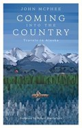 Coming into the Country | John McPhee |
