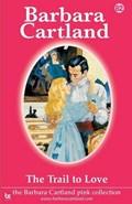 The Trail to Love | Barbara Cartland |
