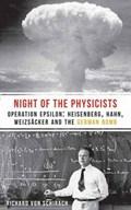 The Night of the Physicists | Richard Von Schirach |