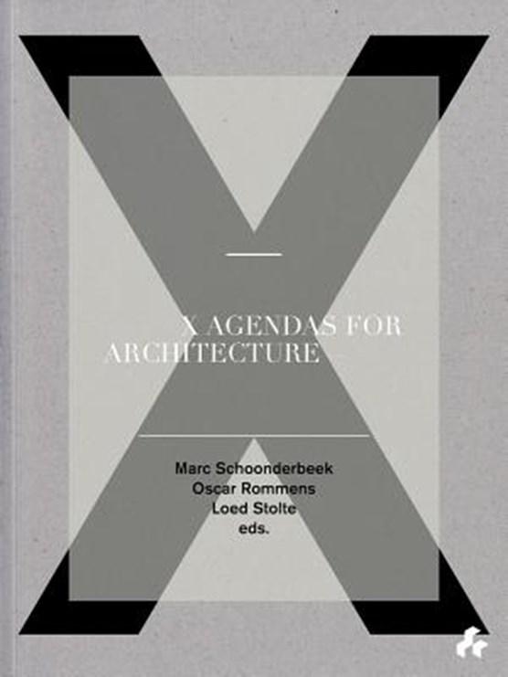 X Agendas for Architecture