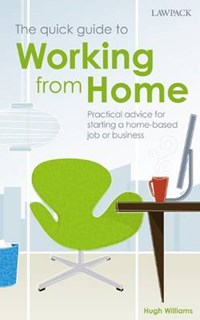Quick Guide to Working from Home   Hugh Williams  