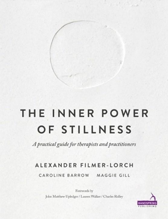 The Inner Power of Stillness