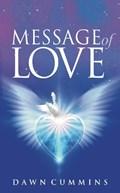 Message of Love | Dawn Cummins |