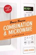 Basics Basics Combination & Microwave Handbook   Carol Bowen  