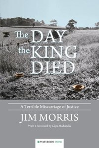 The Day the King Died | Jim Morris |