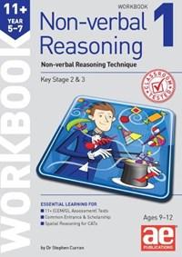 11+ Non-verbal Reasoning Year 5-7 Workbook 1 | Stephen C. Curran |