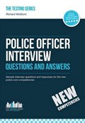 Police Officer Interview Questions and Answers (New Core Competencies)   Richard McMunn  