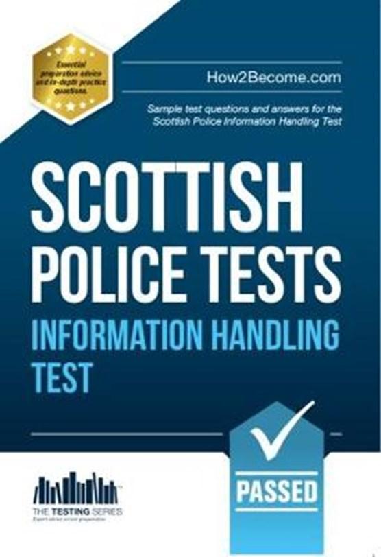 Scottish Police Information Handling Tests