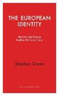 The European Identity   Stephen Green  