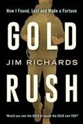 Gold Rush   Jim Richards  