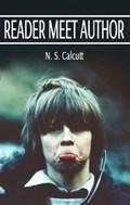 Reader Meet Author   N. S. Calcutt  