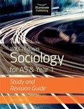 WJEC/Eduqas Sociology for AS & Year 1: Study & Revision Guide   Janis Griffiths  
