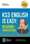 KS3: English is Easy - Reading (Shakespeare). Complete Guidance for the New KS3 Curriculum | Marilyn Shepherd |