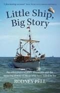 Little Ship, Big Story | Rodney Pell |