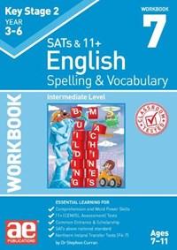 KS2 Spelling & Vocabulary Workbook 7   Curran, Dr Stephen C ; Vokes, Warren J  