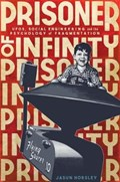 Prisoner of Infinity | Jasun Horsley |