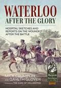 Waterloo - After the Glory | Crumplin, Michael ; Glover, Gareth |