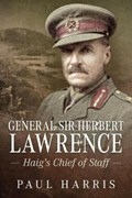 General Sir Herbert Lawrence | Paul Harris |