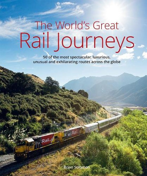 The World's Great Railway Journeys