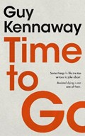 Time to Go | Guy Kennaway |