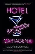 Hotel Cartagena   Simone Buchholz  