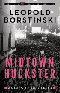 Midtown Huckster   Leopold Borstinski  