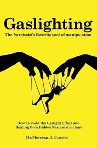 Gaslighting | Dr Theresa J Covert |