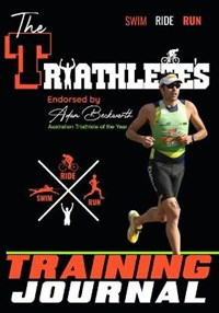 The Triathlete's Training Journal | The Life Graduate Publishing Group |