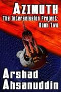 Azimuth | Arshad Ahsanuddin |