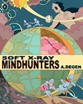 Soft X-Ray / Mindhunters | A Degen |