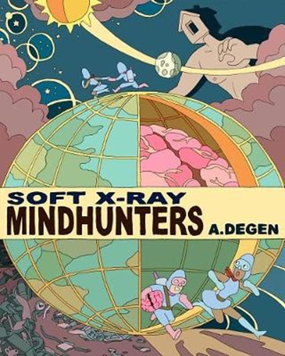 Soft X-Ray / Mindhunters