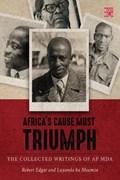 Africa's cause must triumph | Edgar, Robert ; ka Msumza, Luyanda |
