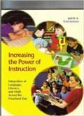 Increasing the Power of Instruction | Judith A. Schickedanz |