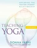 Teaching Yoga   Donna Farhi  